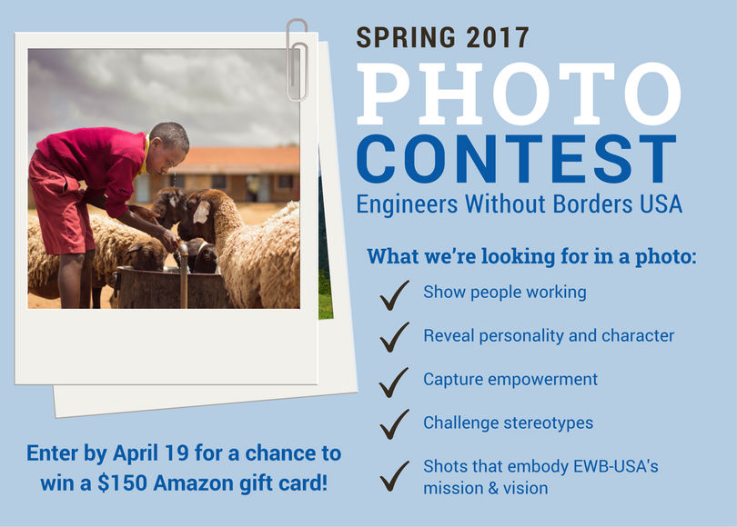 Share Your Best Shots! EWB-USA's Spring 2017 Photo Contest
